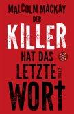Der Killer hat das letzte Wort
