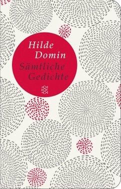 Sämtliche Gedichte - Domin, Hilde