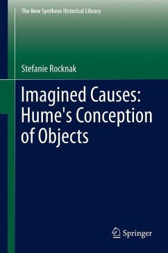 Imagined Causes: Hume's Conception of Objects - Rocknak, Stefanie