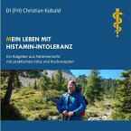 (M)ein Leben mit Histamin-Intoleranz