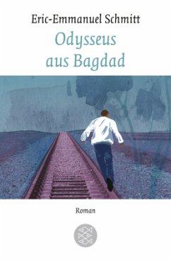 Odysseus aus Bagdad - Schmitt, Eric-Emmanuel