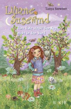 Eine Eule steckt den Kopf nicht in den Sand / Liliane Susewind Bd.10 - Stewner, Tanya