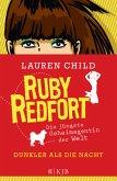 Dunkler als die Nacht / Ruby Redfort Bd.4