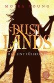 Die Entführung / Dustlands Bd.1