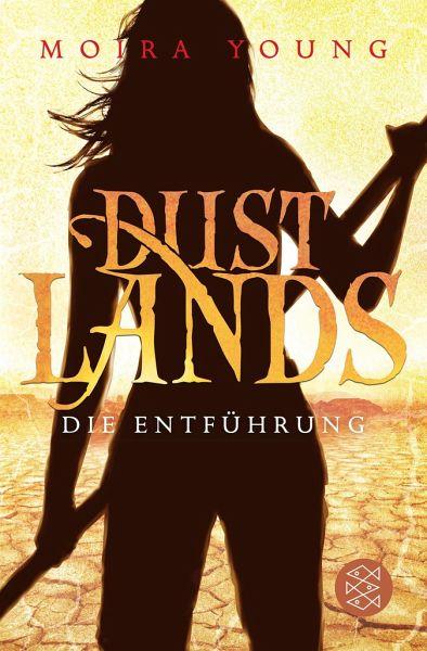 Buch-Reihe Dustlands von Moira Young