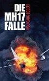 Die MH17-Falle