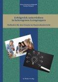 Erfolgreich unterrichten in heterogenen Lerngruppen