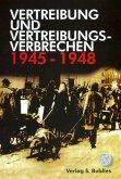 Vertreibung und Vertreibungsverbrechen 1945-1948