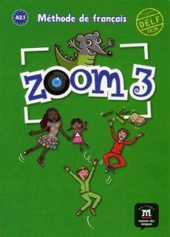 Livre de l'élève / Zoom Bd.3