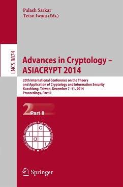 Advances in Cryptology -- ASIACRYPT 2014