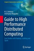 Guide to High Performance Distributed Computing