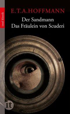 Der Sandmann / Das Fräulein von Scuderi (eBook, ePUB) - Hoffmann, E. T. A.