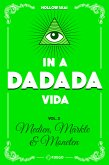 In A Da Da Da Vida (eBook, ePUB)