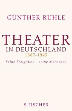 Theater in Deutschland 1887-1945 (eBook, ePUB) - Rühle, Günther