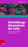 Entwicklungsdimensionen der Liebe (eBook, PDF)