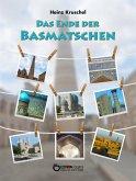 Das Ende der Basmatschen (eBook, ePUB)