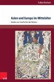 Asien und Europa im Mittelalter (eBook, PDF)
