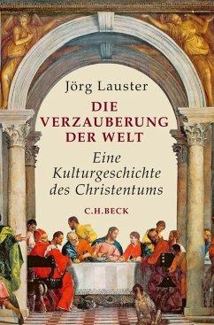 Die Verzauberung der Welt (eBook, ePUB) - Lauster, Jörg