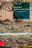 Jerusalem und der eine Gott (eBook, PDF)