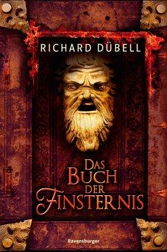 Das Buch der Finsternis (eBook, ePUB) - Dübell, Richard
