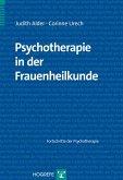 Psychotherapie in der Frauenheilkunde (eBook, PDF)