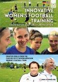 Innovative WomenŽS Football Training