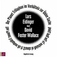 Der Planet Trillaphon im Verhältnis zur Üblen Sache, 1 Audio-CD - Wallace, David Foster
