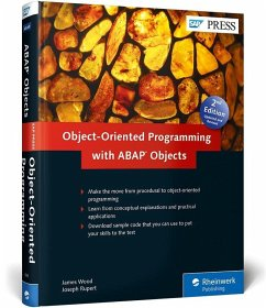 Object-Oriented Programming with ABAP Objects - Wood, James; Rupert, Joe