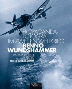 Propaganda-Fotograf im Zweiten Weltkrieg: Benno...