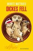 Dickes Fell / Erdmännchen Ray & Rufus Bd.4
