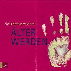 Älter werden, 2 Audio-CDs - Bovenschen, Silvia