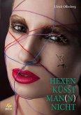 Hexen küsst Man(n) nicht (eBook, ePUB)