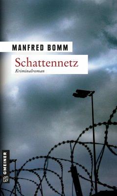 Schattennetz / August Häberle Bd.7 (Mängelexemplar) - Bomm, Manfred