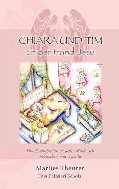 Chiara & Tim - an der Hand Jesu (eBook, ePUB)