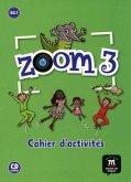 Zoom 3. Cahier d'activités A2