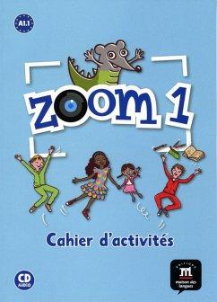 Zoom 1. Cahier d'activités A1. Buch + Audio-CD