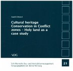 Cultural heritage Conservation in Conflict zones-Holy land as a case study