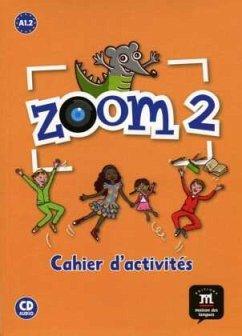 Cahier d'activités, m. Audio-CD / Zoom Bd.2