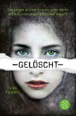 Gelöscht / Gelöscht-Trilogie Bd.1
