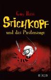 Stichkopf und das Piratenauge / Stichkopf Bd.2