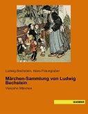 Märchen-Sammlung von Ludwig Bechstein