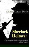 Sherlock Holmes: Gesammelte Detektivgeschichten und Romane (eBook, ePUB)