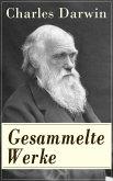 Gesammelte Werke - Vollständige deutsche Ausgaben mit Abbildungen (eBook, ePUB)