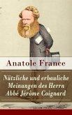 Nützliche und erbauliche Meinungen des Herrn Abbé Jérôme Coignard (eBook, ePUB)
