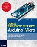 Coole Projekte mit dem Arduino(TM) Micro (eBook, PDF)