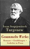Gesammelte Werke: Romane + Erzählungen + Gedichte in Prosa (eBook, ePUB)