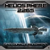 Das dunkle Fragment / Heliosphere 2265 Bd.1 (1 Audio-CD)