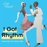 I Got Rhythm-Music From The 20s And 30s