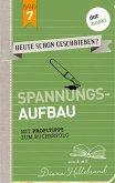 Spannungsaufbau / HEUTE SCHON GESCHRIEBEN? Bd.7 (eBook, ePUB)