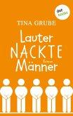 Lauter nackte Männer (eBook, ePUB)